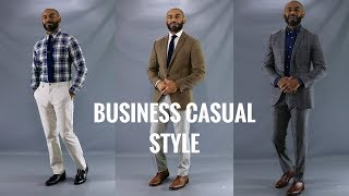 How To Dress Business Casual/How To Properly Dress Casual At Work