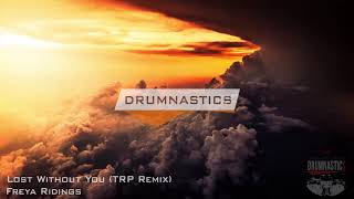 Freya Ridings   Lost Without You (TRP Remix)