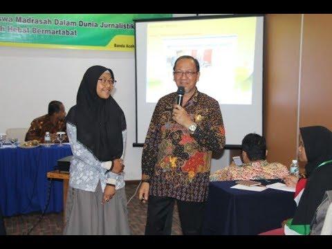 Workshop Jurnalistik Siswa Siswi Madrasah Aliyah se Aceh
