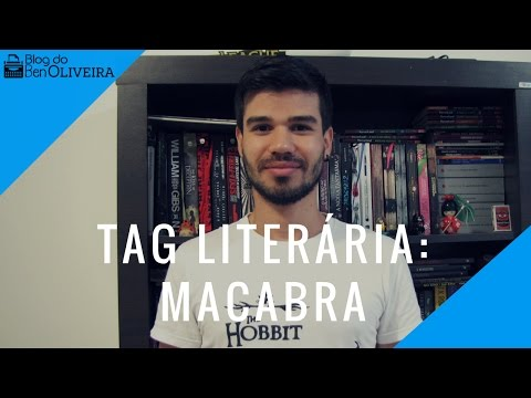 Tag Literária: Macabra | Blog do Ben Oliveira