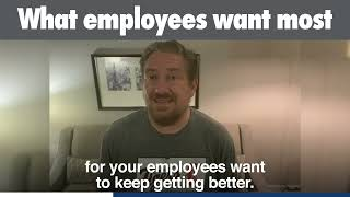 What Employees Want Most