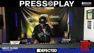 Mike Dunn - Live @ Press Play x Defected HQ 3.0 2021