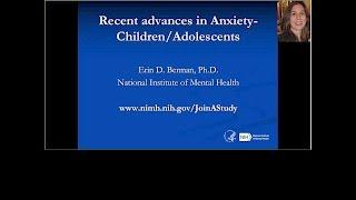 Webinar: Recent Advances in Anxiety - Children/Adolescents