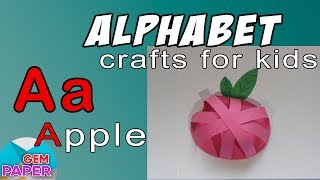 Simple Craft For Kids Paper Apple | Alphabet - Letter A