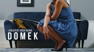 Video LÁSKA - DOMEK feat. Vašek Bláha (official 4K)