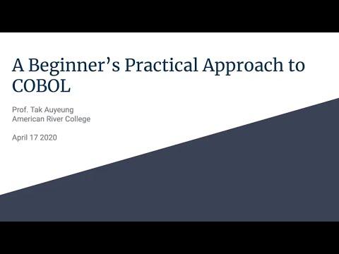 A Beginner's Practical Approach to COBOL
