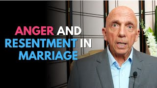Anger And Resentment In Marriage | Anger Part 1 | Paul Friedman