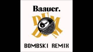 Baauer - DumDum (Bombski Remix)