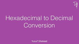 Hexadecimal to Decimal conversion of a number having