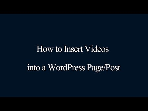 Insert Videos into a WordPress Page/Post