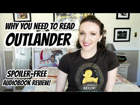 WHY YOU NEED TO READ OUTLANDER! || AUDIOBOOK REVIEW
