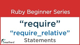 #29 Ruby Tutorial - Require and Require Relative statements in Ruby