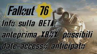 FALLOUT 76 ITA - Info sulla BETA, anteprima XBOX, possibili date per l'accesso anticipato