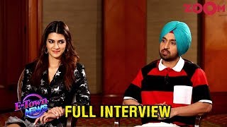 Diljit and Kriti's honest interview, emotional stories, fun about their trailer & more | Exclusive