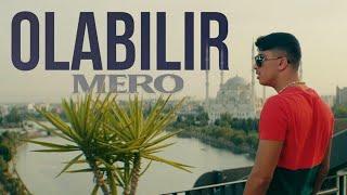MERO   OLABILIR (Official Video)