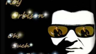 Roy Orbison - Oh, Such A Stranger