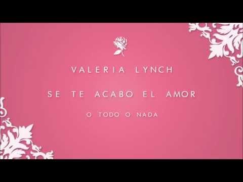 Valeria Lynch   Se te acabo el amor