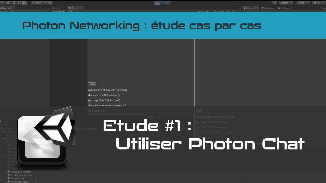 [tuto FR unity3d] Photon Chat - Créer un chat avec Unity 3d