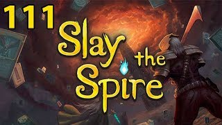 Slay the Spire - Northernlion Plays - Episode 111 [Glass]