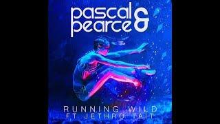Running Wild   Pascal & Pearce Ft. Jethro Tait