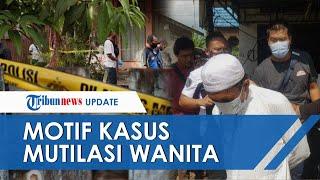 Terungkap Motif Pembunuhan Wanita Dimutilasi di Banjarmasin, Emosi Korban Naikkan Tarif Kencan
