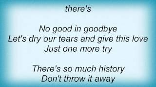 Lời dịch bài hát There's No Good In Goodbye - Engelbert