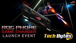 ASUS ROG PHONE 2 LAUNCH EVENT INDIA | TECH BYTES