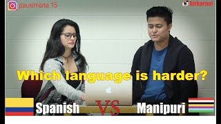 Which Language Is Harder? Spanish Or Manipuri? - Birkarnelzelzit Thiyam