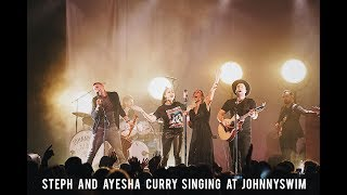 Steph Curry Singing with Ayesha Live at JOHNNYSWIM