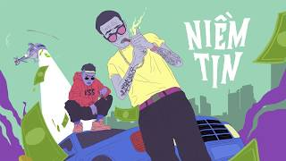 Wowy - NIỀM TIN   BELIEVE ft Smo, LDleKing   music: Nvm [Official Audio]