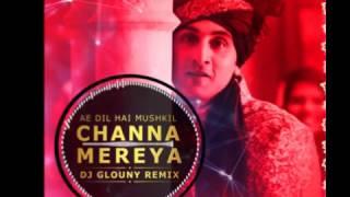 Chahha Mereya - Remix (DJ GLOUNY)