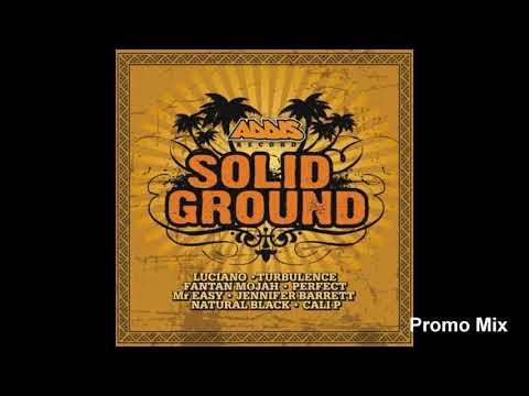Solid Ground Riddim Mix (Full  Jan 2019) Feat. Perfect  Luciano  Turbulence  Fantan mojah  .