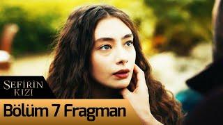 Sefirin Kızı 7. Bölüm Fragman