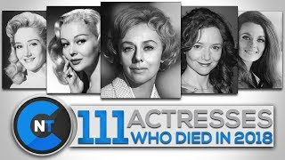List of Actresses Who Died In 2018   Latest Celebrity News 2019 (Celebrity Breaking News)