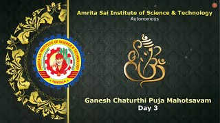 Ganesh Chaturthi Puja in Amrita Sai College - Day 3
