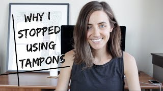 Why I Stopped Using Tampons