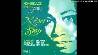 Monodeluxe Feat Diviniti - Never Stop