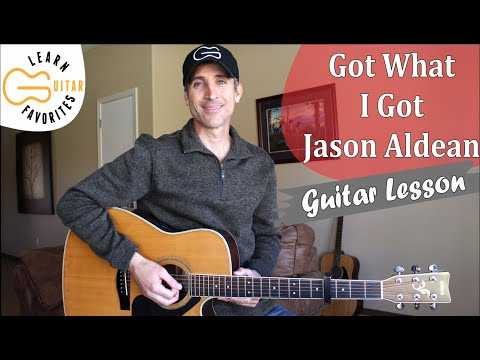 Got What I Got - Jason Aldean - Guitar Lesson