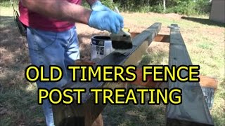 Treating Wood Fence Posts - The old Timers Way