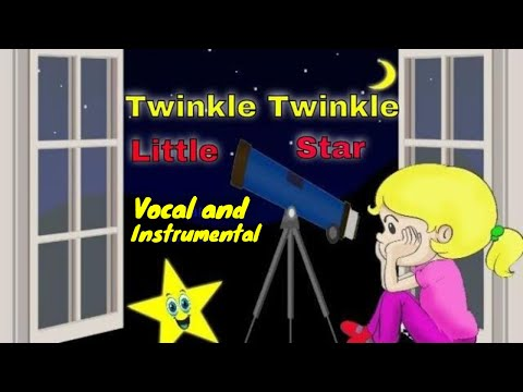 Twinkle Twinkle Little Star Vocal and Instrumental. Nursery Rhymes Children Songs.