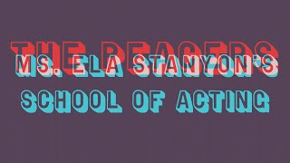 "The Peacers ""Ms. Ela Stanyon's School of Acting"""