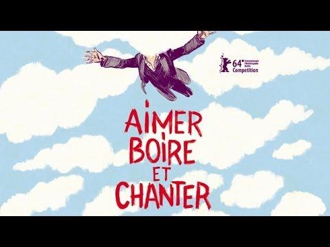 AIMER, BOIRE ET CHANTER - Extrait 1