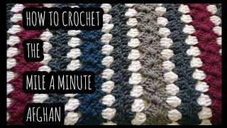 How To Crochet The Mile A Minute Afghan