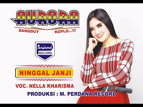 , title : 'Nella Kharisma   -  OM.Aurora  -  Ninggal Janji [Official]'