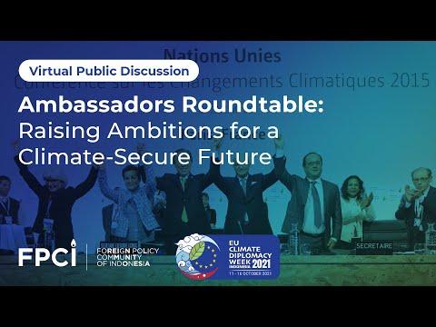 Ambassadors Roundtable: Raising Ambitions for a Climate-Secure Future (EN)