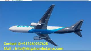 Air Ambulance Service in Siliguri and Allahabad with MD Doctor by King Air