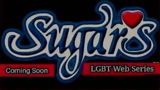 Sugar's Web Series Coming Soon