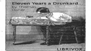 Eleven years a drunkard | Thomas Doner | Biography & Autobiography | Audiobook  English