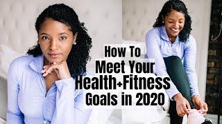 5 Ways To Meet Your Health & Fitness Goals