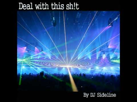 Deal with this sh!t